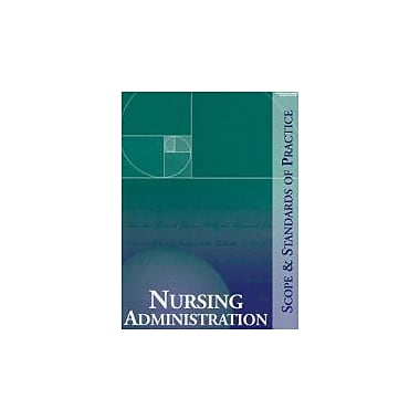 Nursing Administration: Scope and Standards of Practice (9781558102675), New Book