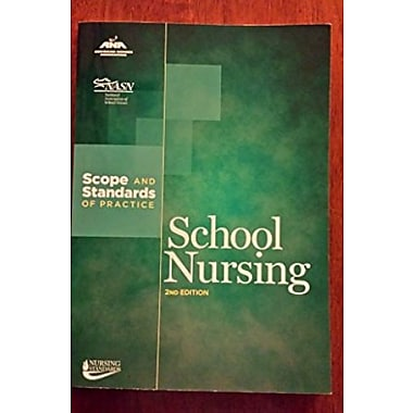 School Nursing: Scopes and Standards of Practice (American Nurses Association), New Book (9781558103535)
