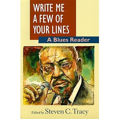Write Me a Few of Your Lines: A Blues Reader, New Book (9781558492066)