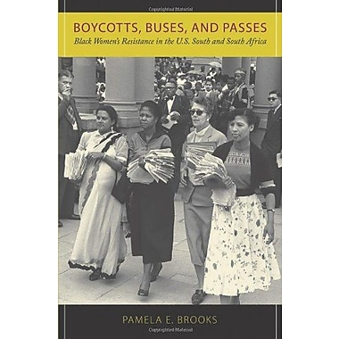 Boycotts, Buses and Passes: Black Women's Resistance in the U.S. South and South Africa, Used Book (9781558496781)