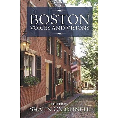 Boston: Voices and Visions, Used Book (9781558498204)