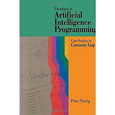 Paradigms of Artificial Intelligence Programming: Case Studies in Common Lisp, New Book (9781558601918)