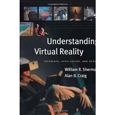 Understanding Virtual Reality: Interface, Application and Design, Used Book, (9781558603530)