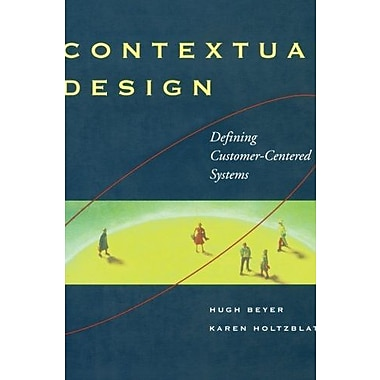 Contextual Design: Defining Customer-Centered Systems, Used Book (9781558604117)
