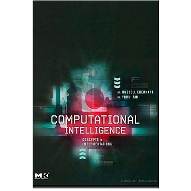 Computational Intelligence: Concepts to Implementations, Used Book (9781558607590)