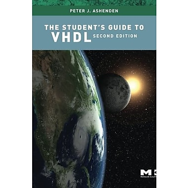 The Student's Guide to VHDL, Second Edition (Systems on Silicon), Used Book (9781558608658)