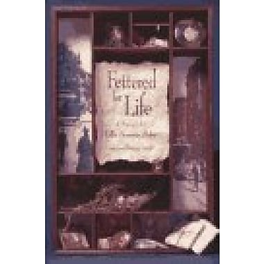 Fettered for Life, Used Book (9781558611559)
