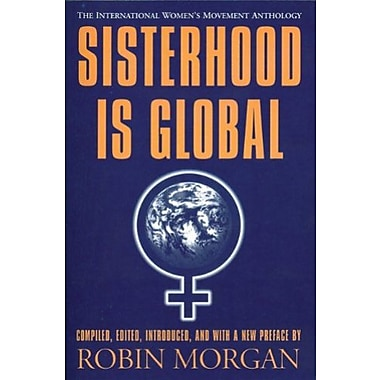Sisterhood is Global: The International Women's Movement Anthology, New Book (9781558611603)