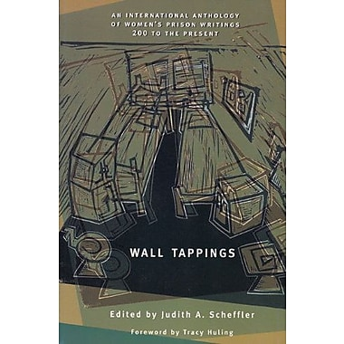 Wall Tappings: Women's Prison Writings, 200 A.D. to the Present, Used Book (9781558612730)