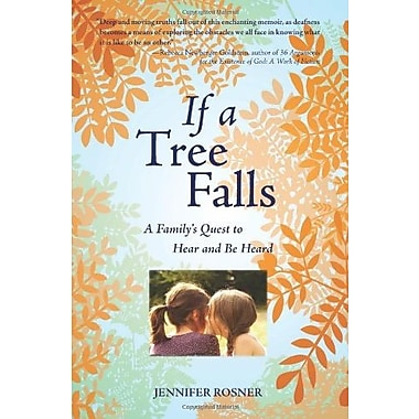 If a Tree Falls: A Family's Quest to Hear and Be Heard, Used Book (9781558616622)