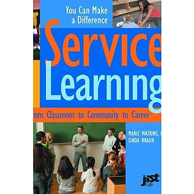 Service Learning: From Classroom To Community To Career, Used Book (9781558641501)