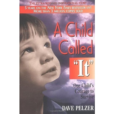 A Child Called It: One Child's Courage to Survive, Used Book (9781558743663)