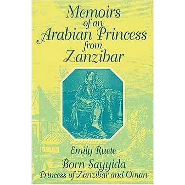 Memoirs of an Arabian Princess from Zanzibar, Used Book (9781558760073)