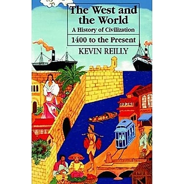 The West and the World: A History of Civilization from 1400 to the Present, New Book (9781558761537)