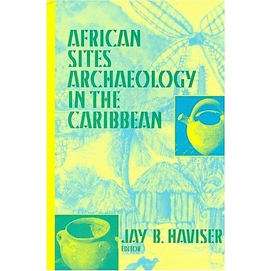 African Sites: Archaeology in the Caribbean, Used Book (9781558761865)