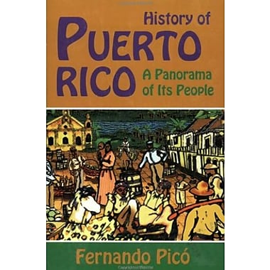 History of Puerto Rico: A Panorama Of Its People, Used Book (9781558763715)