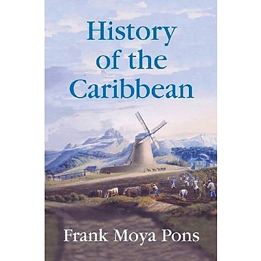History of the Caribbean: Plantations, Trade, and War in the Atlantic World, New Book (9781558764156)