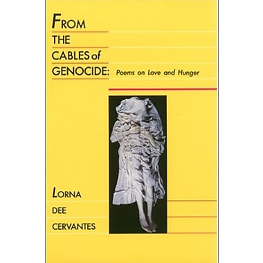 From the Cables of Genocide: Poems on Love and Hunger, Used Book (9781558850330)