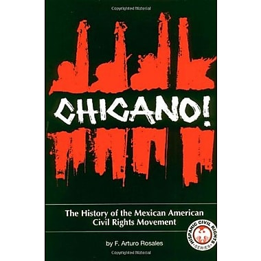 Chicano! The History of the Mexican American Civil Rights Movement Used Book (9781558852013)