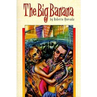 The Big Banana, Used Book (9781558852556)