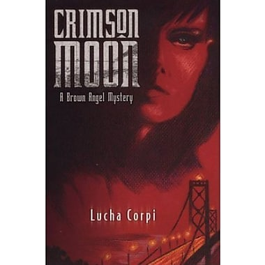 Crimson Moon: A Brown Angel Mystery, New Book (9781558854215)