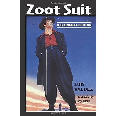 Zoot Suit: A Bilingual Edition, Pioneers of Modern Us Hispanic Literature, Spanish Edition, New Book (9781558854390)