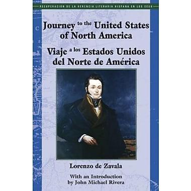 Journey to the United States Of North America/ Viaje a los Estados Unidos del Norte de America (9781558854536), New Book