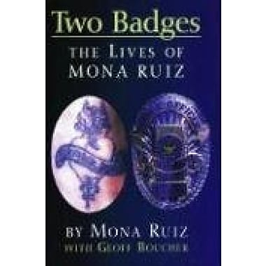Two Badges: The Lives of Mona Ruiz, Used Book (9781558854550)