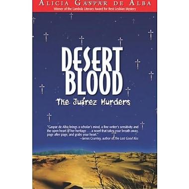 Desert Blood: The Juarez Murders, Used Book (9781558855083)