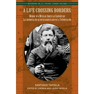A Life Crossing Borders, Used Book (9781558855977)