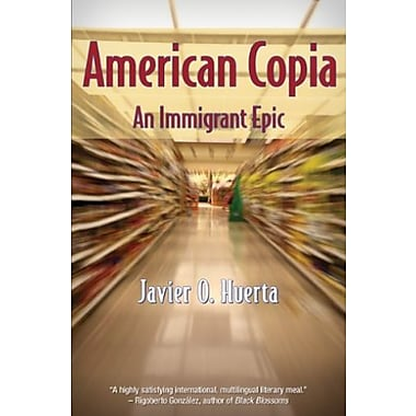 American Copia: An Immigrant Epic, Used Book (9781558857483)