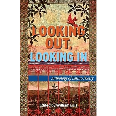 Looking Out, Looking In: Anthology of Latino Poetry (Hispanic Civil Rights), New Book (9781558857612)