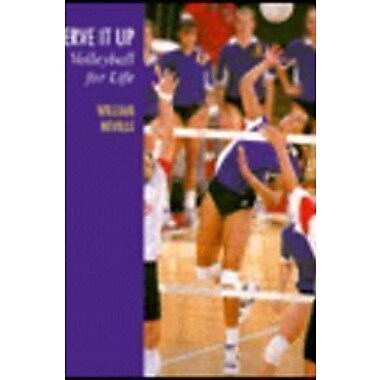 Serve It Up: Volleyball for Life, New Book (9781559341103)