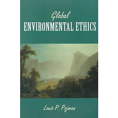 Global Environmental Ethics, New Book (9781559349918)