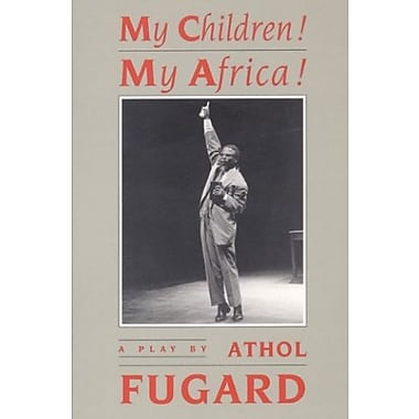 My Children! My Africa!: A Play Used Book (9781559360142)
