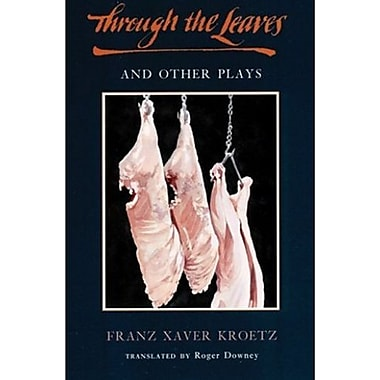Through the Leaves and Other Plays (TCG Translations), New Book (9781559360432)