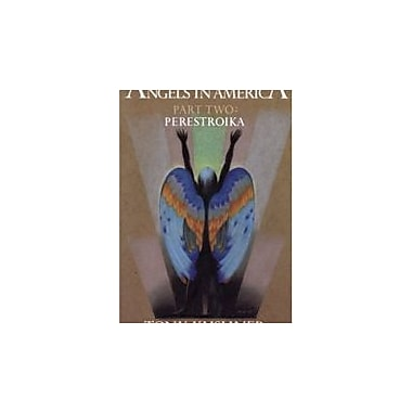 Angels in America, Part Two: Perestroika, New Book (9781559360739)