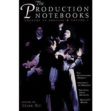 The Production Notebooks: Theatre in Process, Volume One, New Book (9781559361101)