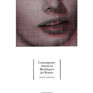Contemporary American Monologues for Women, Used Book (9781559361330)