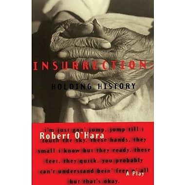 Insurrection: Holding History, New Book (9781559361576)