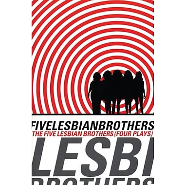 Five Lesbian Brothers/ Four Plays, New Book (9781559361668)