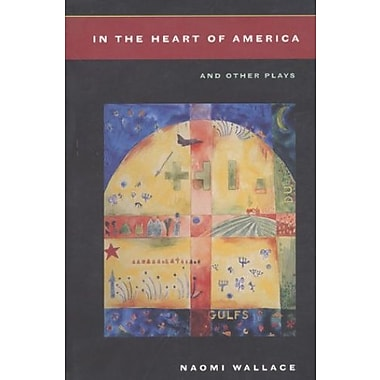 In the Heart of America and Other Plays, New Book (9781559361866)