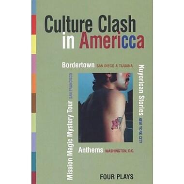 Culture Clash in AmeriCCa, Used Book (9781559362160)