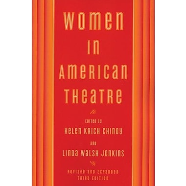 Women in American Theatre, Used Book (9781559362634)