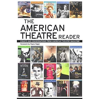 The American Theatre Reader: Essays and Conversations from American Theatre magazine, New Book (9781559363464)