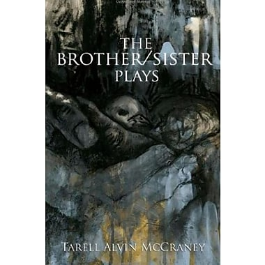 The Brother/Sister Plays, New Book (9781559363495)