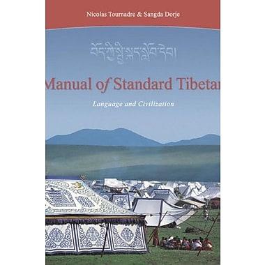 Manual Of Standard Tibetan: Language And Civilization, New Book (9781559391894)