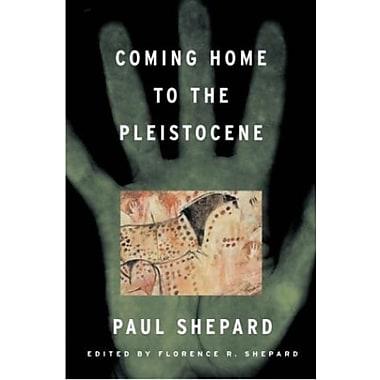 Coming Home to the Pleistocene, Used Book (9781559635905)