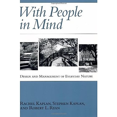 With People in Mind: Design And Management Of Everyday Nature, New Book (9781559635943)