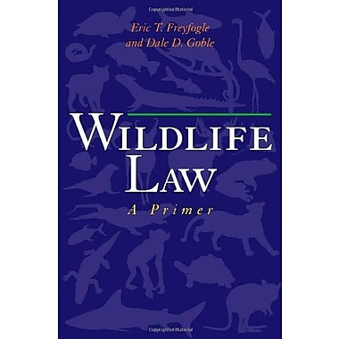 Wildlife Law: A Primer, New Book (9781559639767)